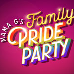 mama g's family pride party 2020